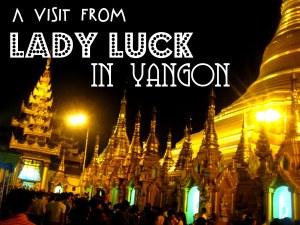 14. Yangon Luck