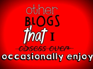Blogs I like...