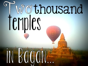 17. Two thousand temples in Bagan